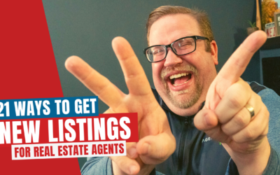 21 Ways To Get New Listings for Real Estate Agents