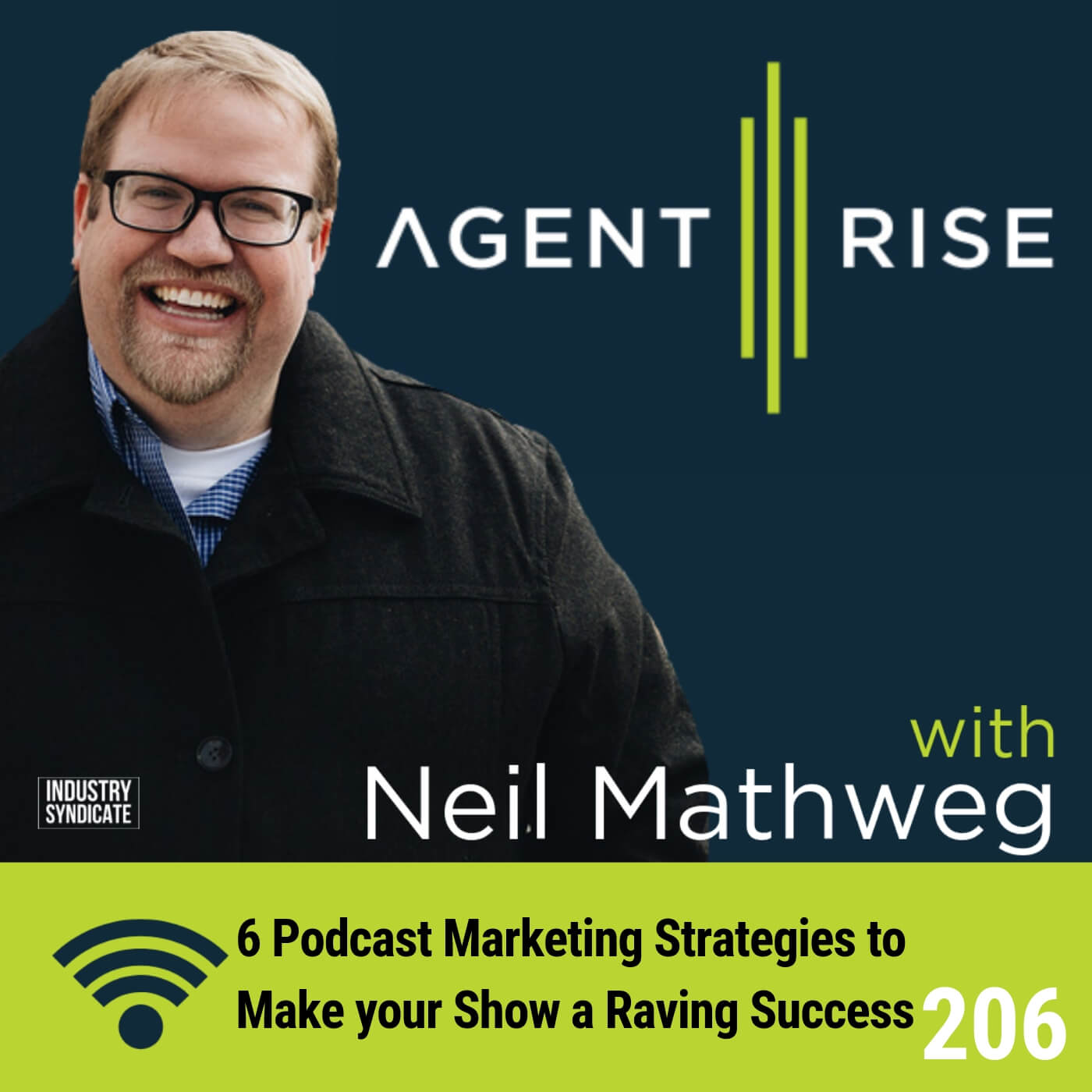 6 Podcast Marketing Strategies to Make your Show a Raving Success – Episode #206