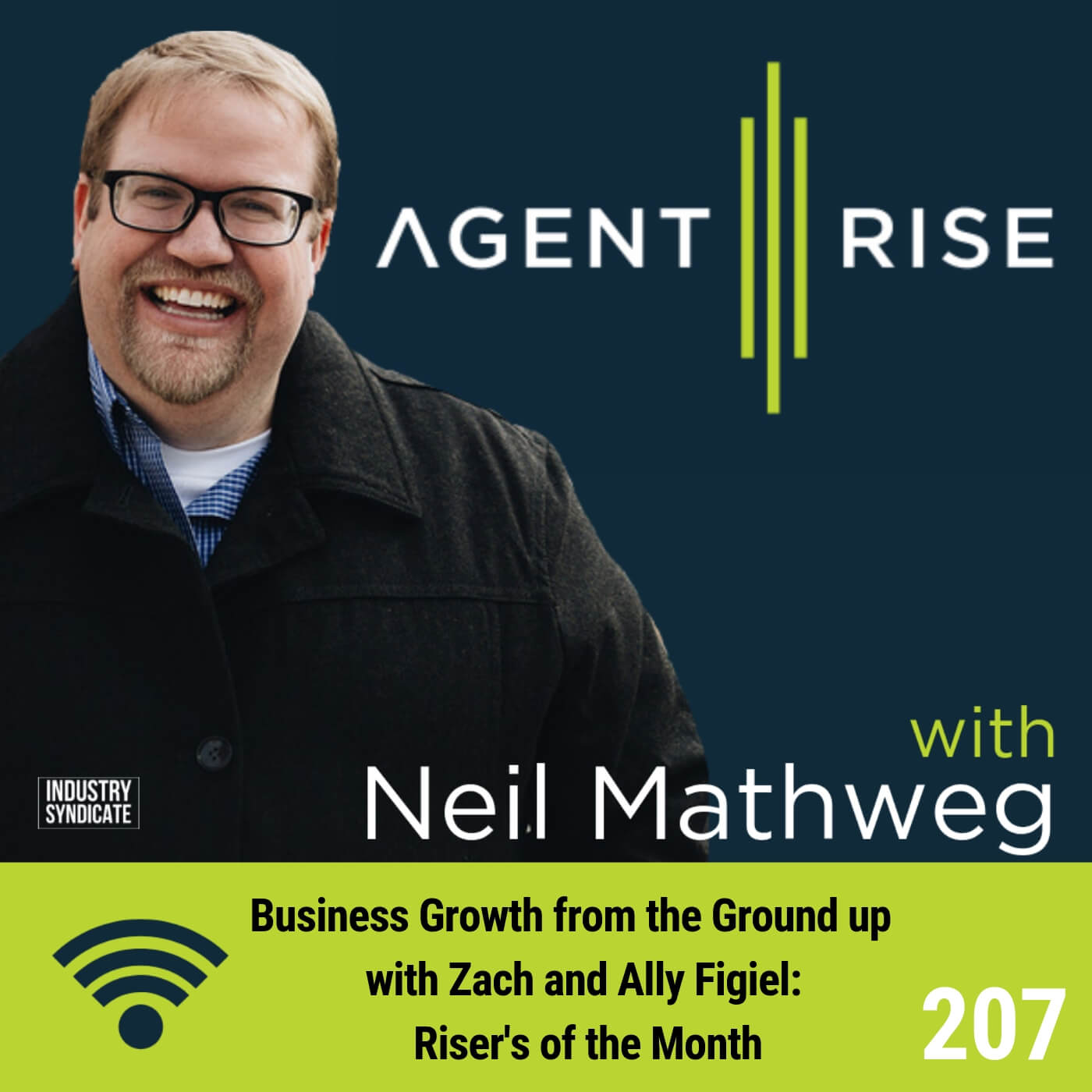 Business Growth from the Ground up with Zach and Ally Figiel: Riser's of the Month – Episode #207