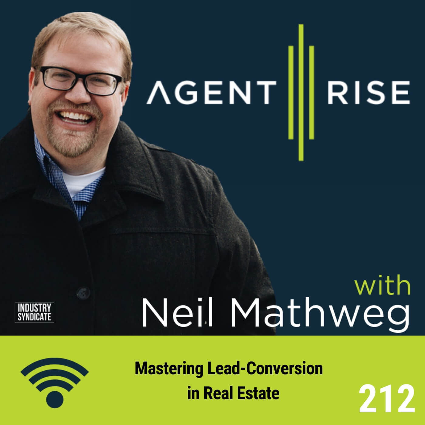 Mastering Lead-Conversion in Real Estate – Episode #212