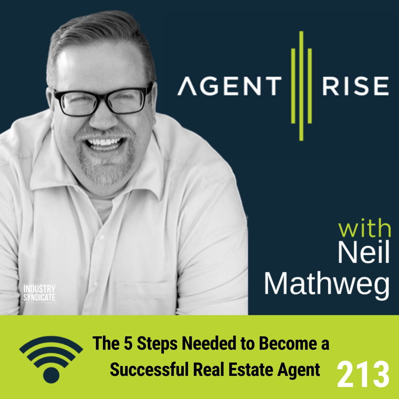 The 5 Steps Needed to Become a Successful Real Estate Agent – Episode #213