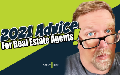 Advice For Real Estate Agents in 2021