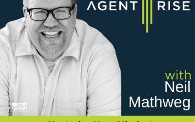 Mastering Your Mindset As A Real Estate Agent Part 1 – Episode 264