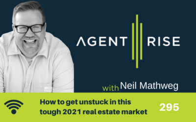 How to get unstuck in this tough 2021 real estate market – Episode 295