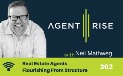 Real Estate Agents Flourishing From Structure – Episode 302