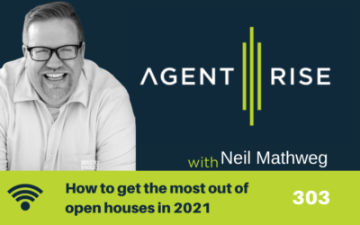 How to get the most out of open houses in 2021 – Episode 303