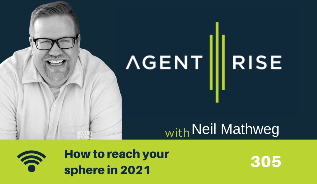 How to reach your sphere in 2021 – episode 305