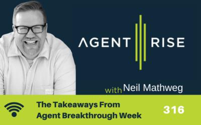 The Takeaways From Agent Breakthrough Week – Episode 316