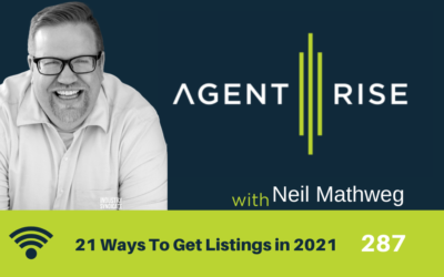 21 Ways To Get Listings in 2021 – Episode 287