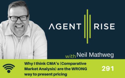 Why I think CMA's (Comparative Market Analysis) are the WRONG way to present pricing – EP 291
