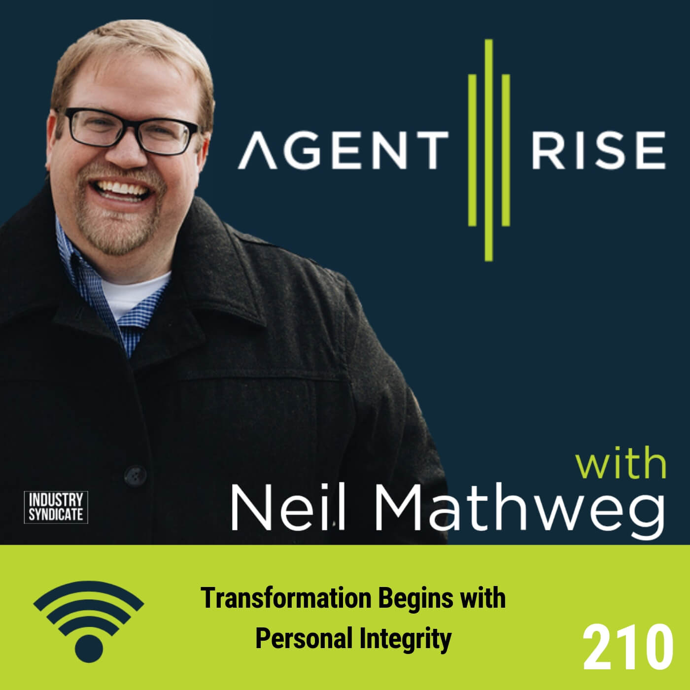 Transformation Begins with Personal Integrity – Episode #210
