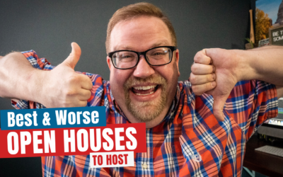 Best and Worse Open Houses To Host