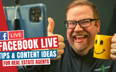 Facebook Live Tips & Content Ideas For Real Estate Agents